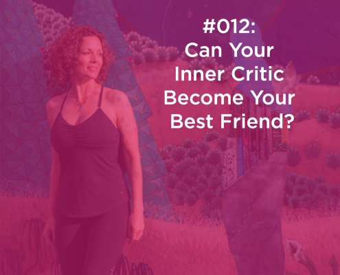 Can Your Inner Critic Become Your Best Friend?