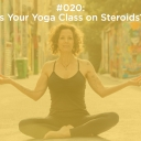 Is Your Yoga Class on Steroids?
