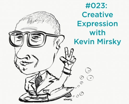 Creative Expression with Kevin Mirsky