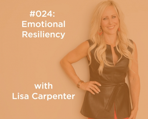 Emotional Resiliency with Lisa Carpenter