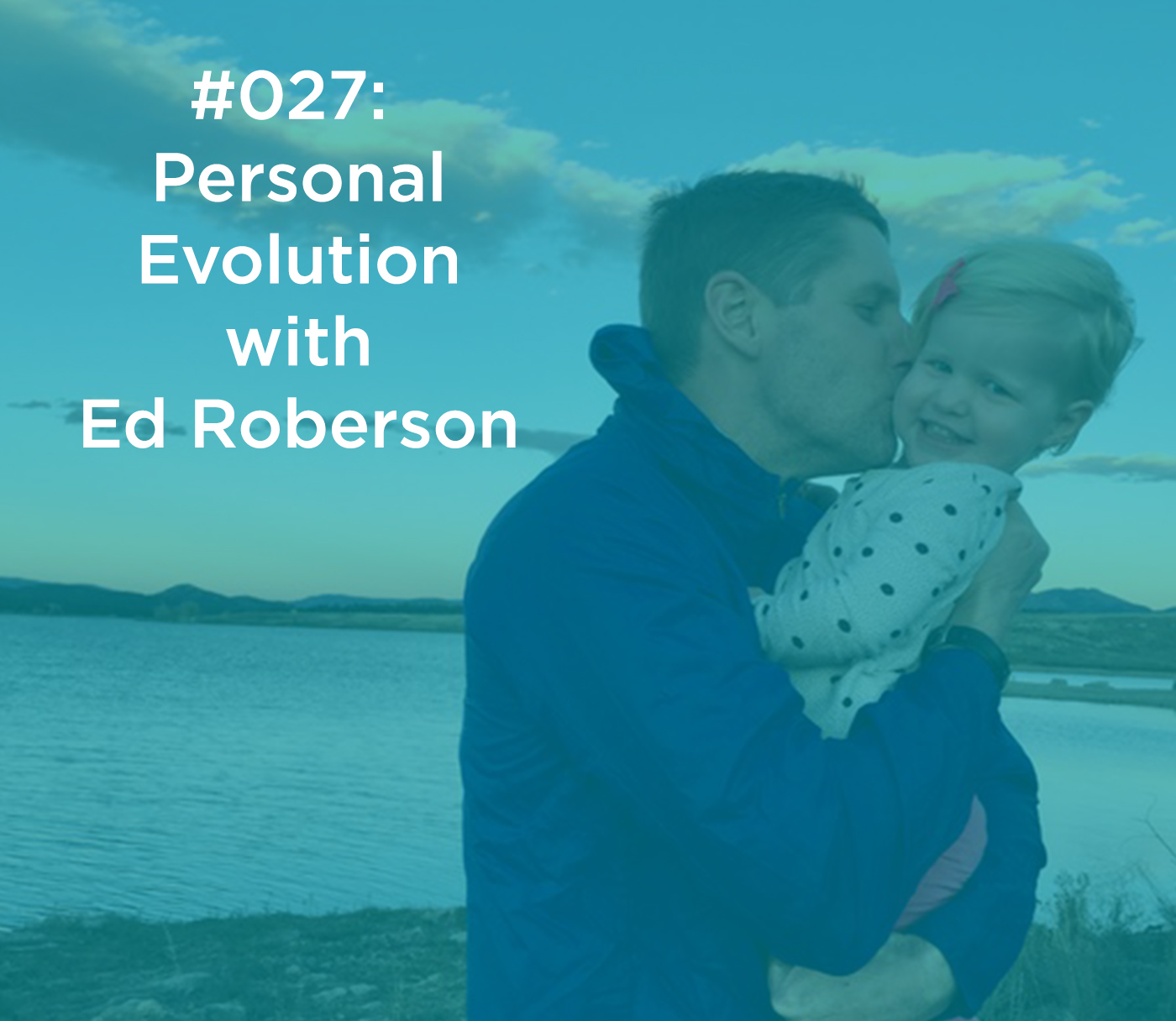 Personal Evolution with Ed Roberson