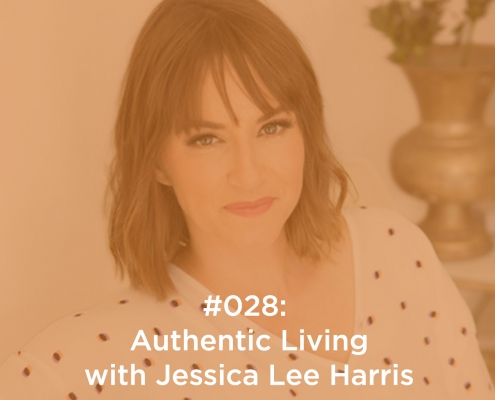 Authentic Living with Jessica Lee Harris