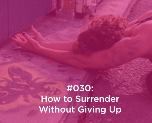 How to Surrender Without Giving Up
