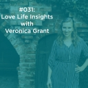 Love Life Insights with Veronica Grant