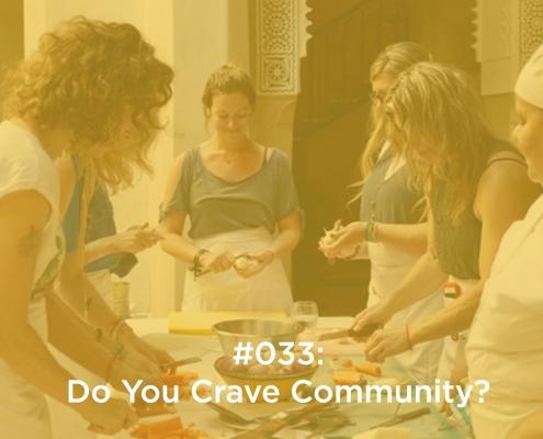 Do You Crave Community?