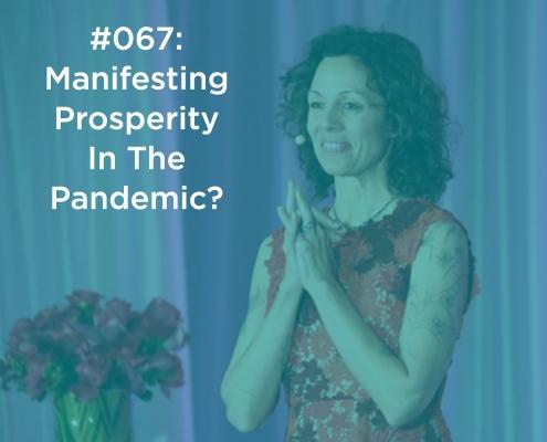 Manifesting Prosperity In The Pandemic